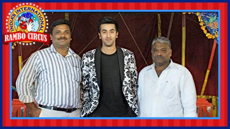 Ranbir Kapoor with the Owners of Rambo Circus